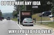 Recruiters and Police Officers have a lot in common when it comes to why we pulled you over...out of the clear blue.... Sometimes it's obvious