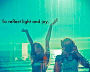 because I want to reflect light and joy