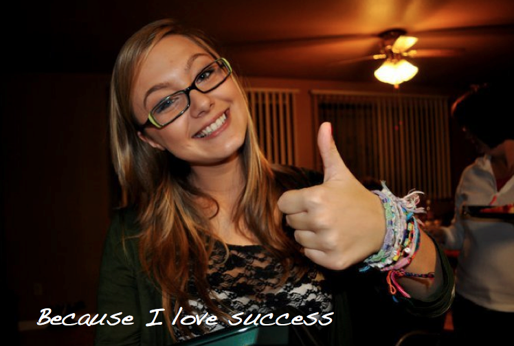 Because I love success