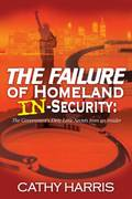 Book - The Failure of Homeland InSecurity