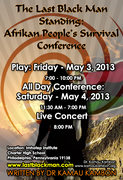 The Last Black Man Standing: Afrikan People's Survival Conference