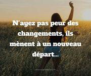 N'ayez pas peur des changements