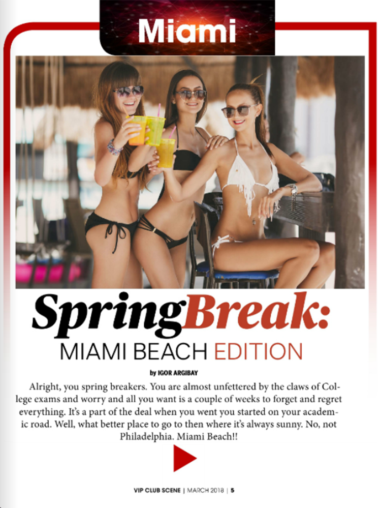 Spring Break: Miami Beach Edition