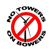 NO TOWERS ON BOWERS!