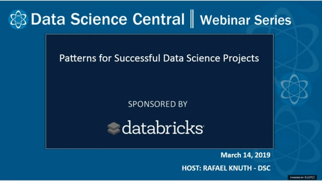 DSC Webinar Series: Patterns for Successful Data Science Projects