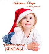 Christmas of Hope: A Holiday Romance