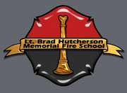 Lt. Brad Hutcherson Memorial Fire School