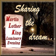 Martin Luther King Luminary Events