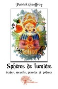 """Concours pour Noël 2013 - Gagner le livre de poésies """"Sphères de Lumière"""" 2011"""