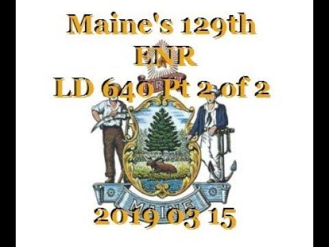 LD 640 ENR 20190315 Part 2