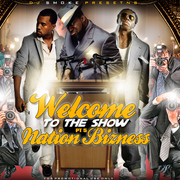 DJ Smoke Presents - Welcome To The Show pt. 5 - Nation Bizness Front