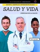 Revista Arbitrada Interdisciplinaria de Ciencias de la Salud. Salud y Vida