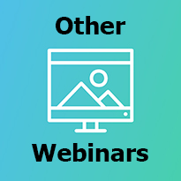 Click for other webinar recordings