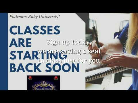 Platinum Ruby University Classes new academic year has started