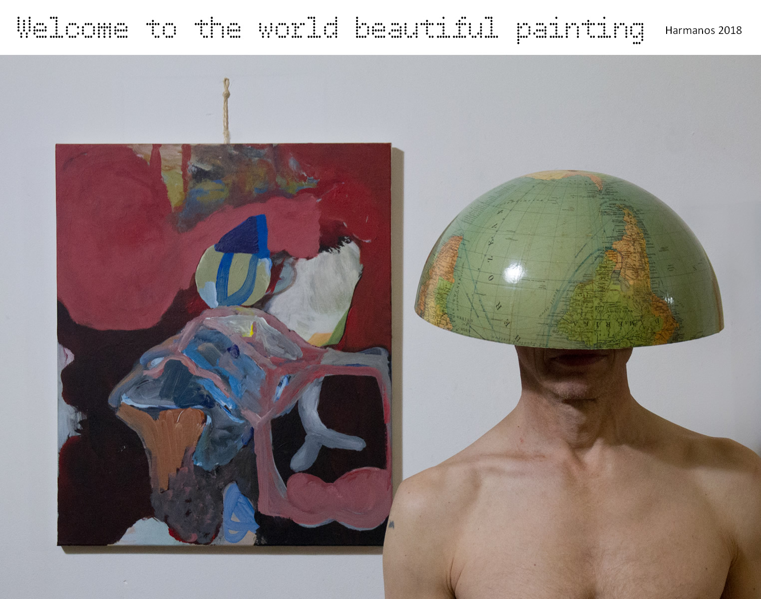 Welcome to the world beautiful painting (Harmanos 2018)