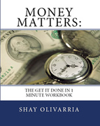 Money Matters: The Get It Done in 1 Minute Workbook