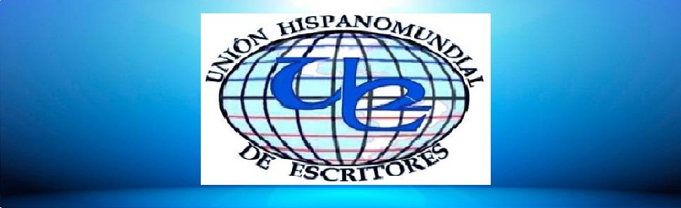 UNIÓN HISPANOMUNDIAL DE ESCRITORES. UHE