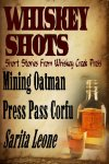 WHISKEY SHOTS VOLUME 6