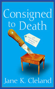 Consigned to Death - An Antiques Road Show for Mystery Fans
