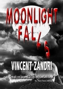 Moonlight Falls, the first in the Dick Moonlight Series