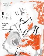 True Stories the Digital Short