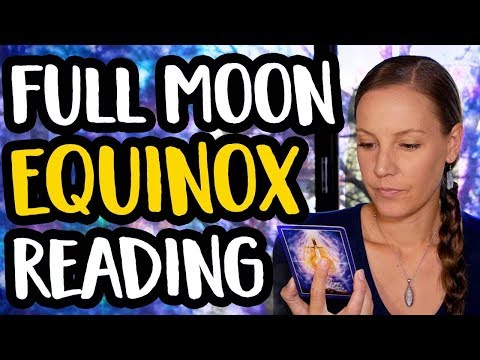 Full Moon Equinox Angel Card Reading for the Week [March 17- 23 2019]