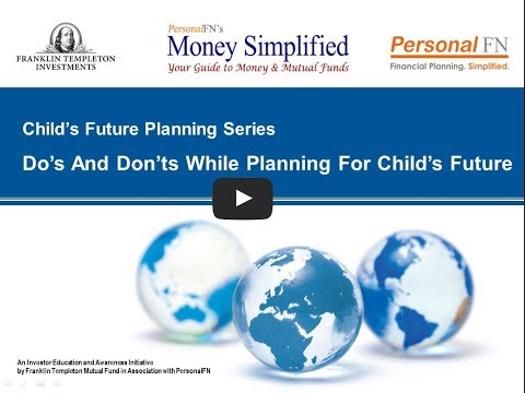 Dos and Donts While Planning For Your Child's Future   Final1