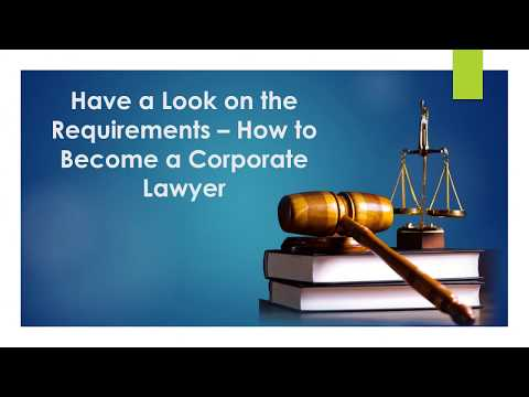 How to Become Corporate Lawyer- Step by Step Guide