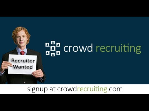 Crowd Recruiting - Hire More, Recruit More