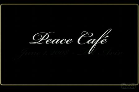 The Peace Café - June 1, 2008 - demo