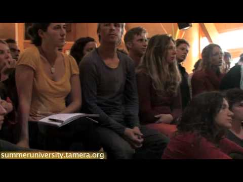For a Future without War: Summer University 2009 in Tamera