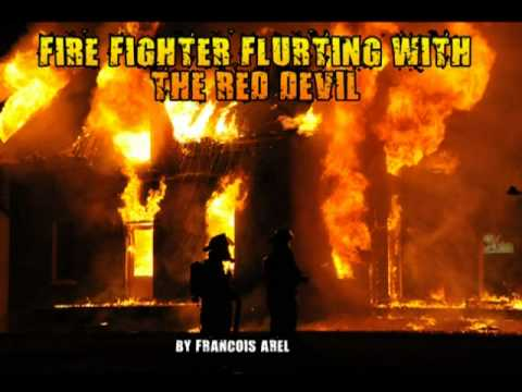 fire fighter flirting with the red devil