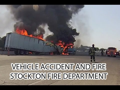 Stockton (CA) Semi-Trailer Truck Vehicle Accident & Fire
