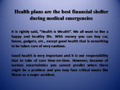 Health plans are the best financial shelter during medical emergencies