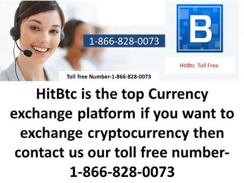 HitBtc Customer Support Number. 1-866-828-0073.