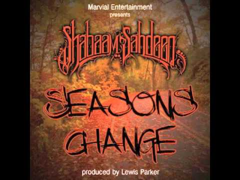 UNSIGN ARTIST: Shabaam Sahdeeq - Seasons Change (produced by Lewis Parker)