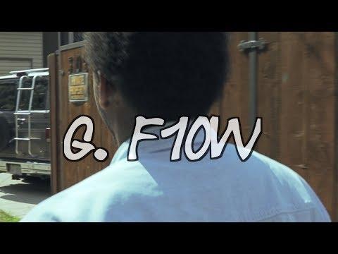 G. F1ow- Gotta Get It ft. HooNoz (Official Video)