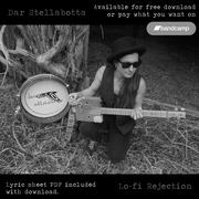 Dar Stellabotta- Lo-fi Rejection (2019) (New Full album)