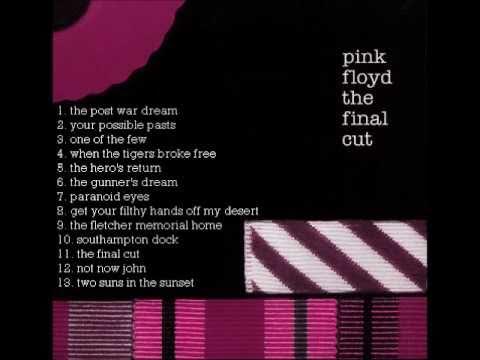 Pink Floyd - The Final Cut [HQ] Full Album