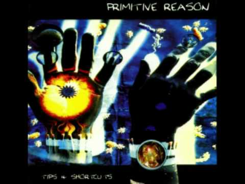 Primitive Reason - The One