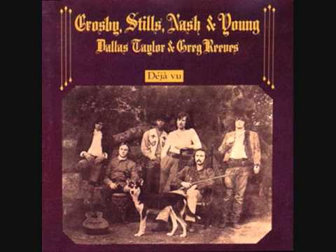 Crosby, Stills, Nash & Young-Deja Vu (1970-Full Album)