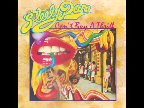 Steely Dan - Can't Buy a Thrill (1972) - Full Album