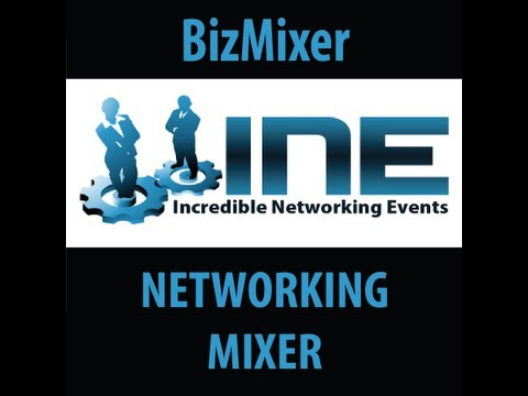 Incredible Networking Events & Xtreme Nitelife - BizMixer