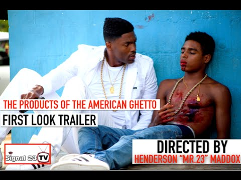 The Products of the American Ghetto First Look Trailer