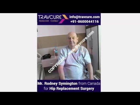 Rodney Symington from Canada -  Hip Replacement Surgery in Goa, India with Dr. Ameya Velingker