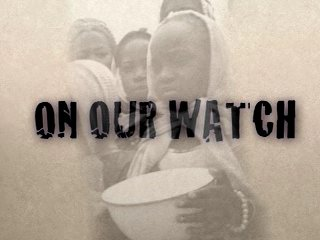On Our Watch - A documentary about genocide in Darfur