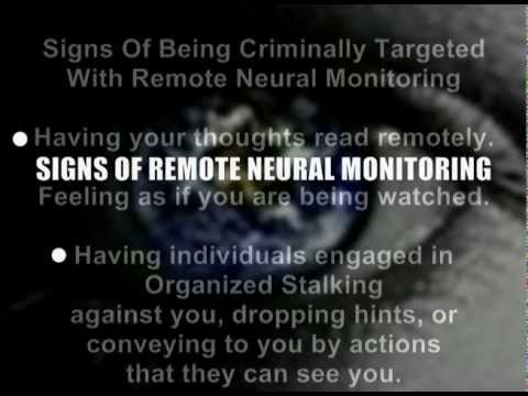 REMOTE NEURAL MONITORING (Satellite Harassment/Terrorism) Reality and Awareness!