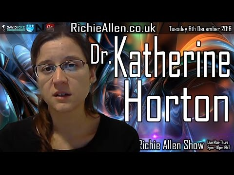 "Oxford PHD Katherine Horton ""Intelligence Agencies Are Attacking Me With Direct Energy Weapons!"""