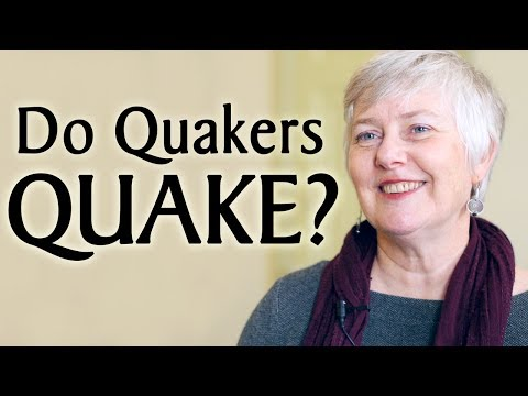 Do Quakers Quake?