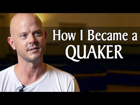 How I Became a Quaker